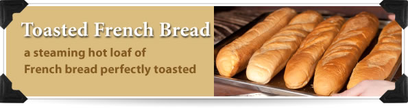 Toasted French Bread